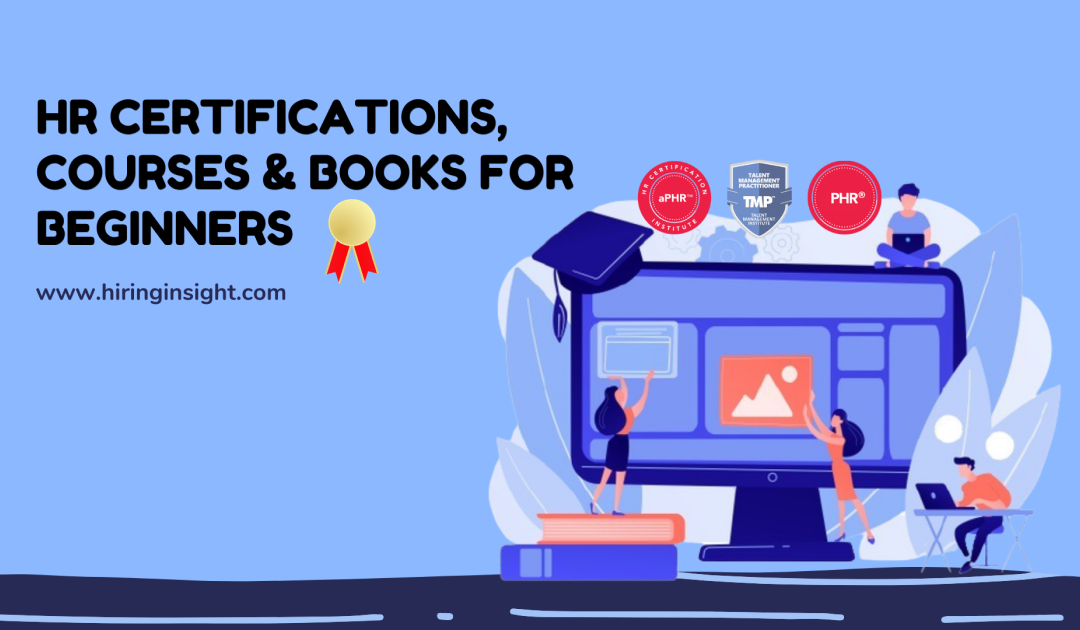HR Certifications, Courses and Books for Beginners